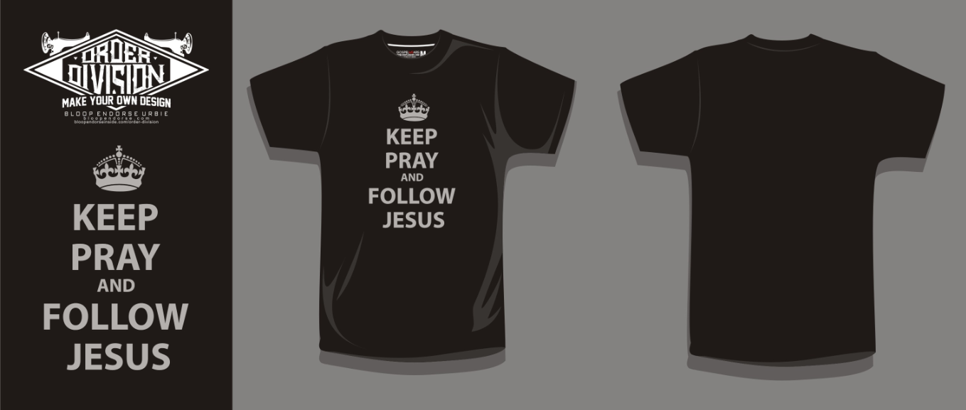2. GOSPEL WEAR (KEEP PRAY AND FOLLOW JESUS) 1.jpg